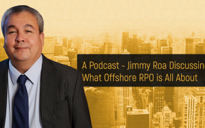 A Podcast – Jimmy Roa Discussing What Offshore RPO is All About