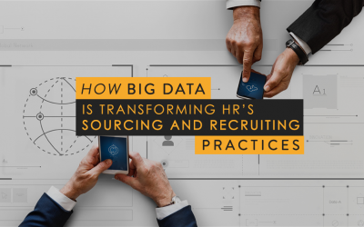 How Big Data is Transforming HR's Sourcing and Recruiting Practices