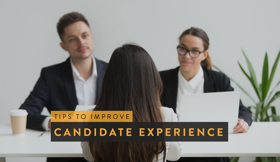 Tips to Improve Candidate Experience
