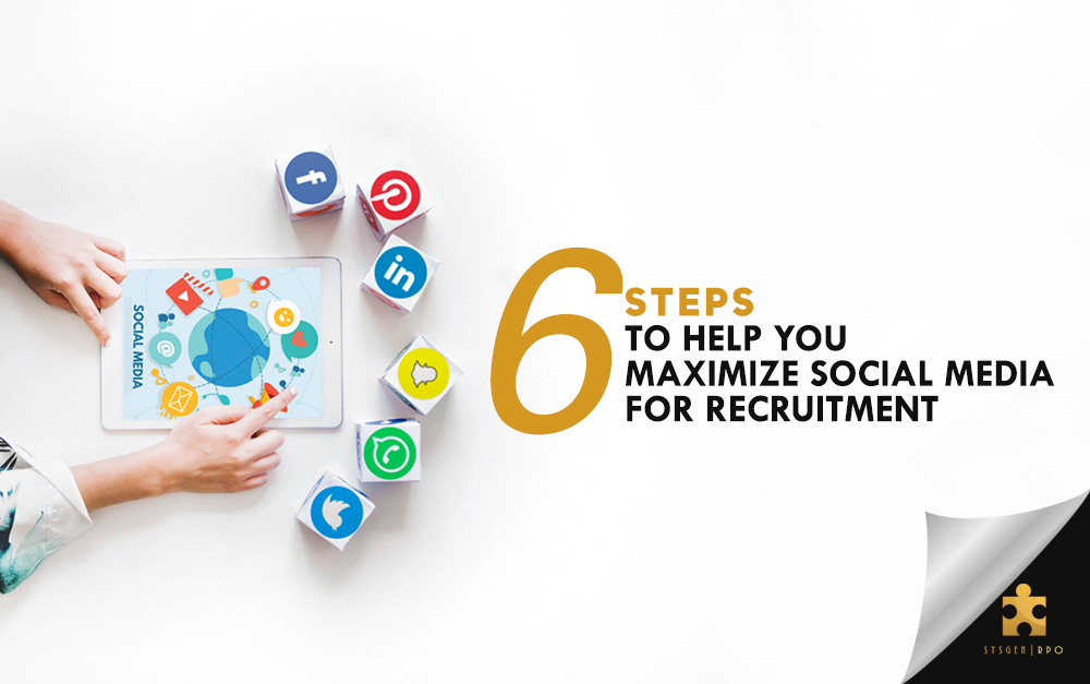 6 Steps to Help You Maximize Social Media for Recruitment