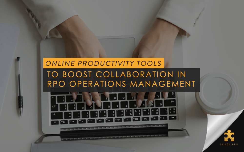 Online Productivity Tools to Boost Collaboration in RPO Operations Management