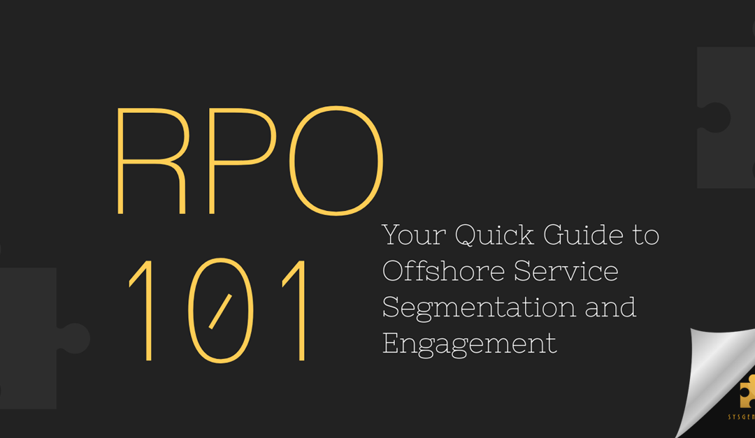[INFOGRAPHIC] RPO 101: Your Quick Guide to Offshore Service Segmentation and Engagement