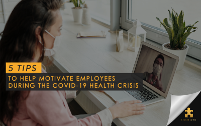 5 Tips to Help Motivate Employees During the COVID-19 Health Crisis